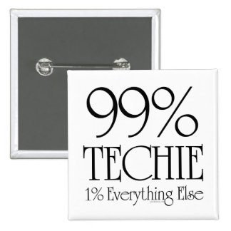 99% Techie Pinback Button