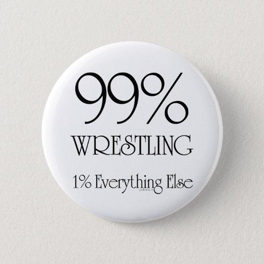 99% Wrestling 6 Cm Round Badge