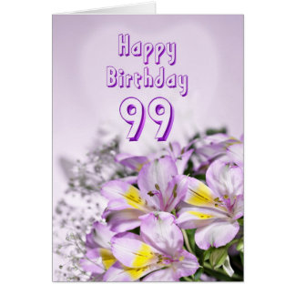 99th Birthday card with alstromeria lily flowers
