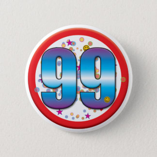 99th Birthday v2 6 Cm Round Badge