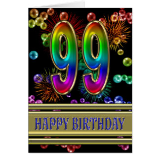99th Birthday with rainbow bubbles and fireworks Card
