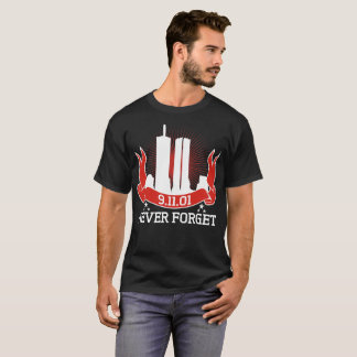 9 11 01 Never Forget 911 Tshirt