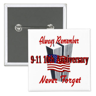 9-11 10 Anniversary Commemorative Pinback Buttons