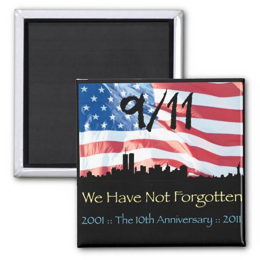 9/11 10th Anniversary WTC and the Flag Square Magnet