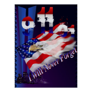 9 11 I Will Never Forget Poster