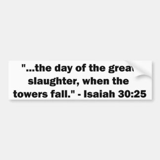 9/11 in the Bible Car Bumper Sticker