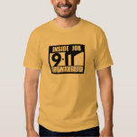 9-11 INSIDE JOB WAKE UP - 911 truth, truther T-shirts