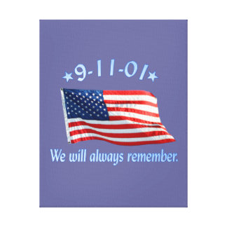 9-11 Memorial We Will Always Remember Stretched Canvas Prints