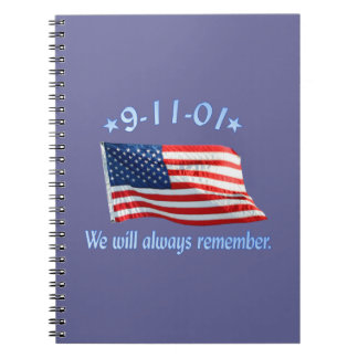 9-11 Memorial We Will Always Remember Spiral Note Book