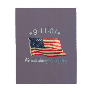 9-11 Memorial We Will Always Remember Wood Canvas