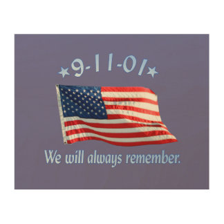 9-11 Memorial We Will Always Remember Wood Print