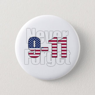9-11 Never Forget 6 Cm Round Badge