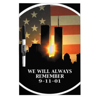 9-11 remember - We will never forget Dry Erase Board