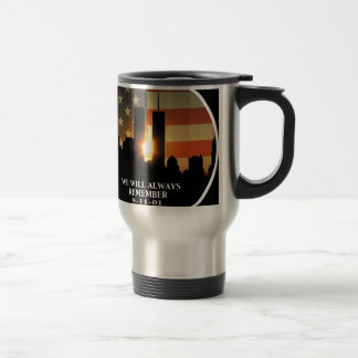 9-11 remember - We will never forget Stainless Steel Travel Mug