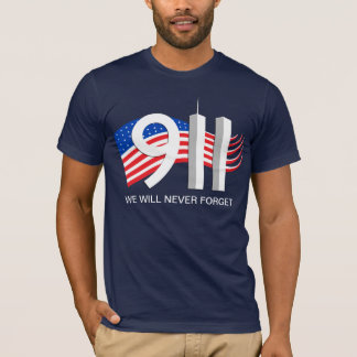 9/11 September 11th - We will never forget tshirt