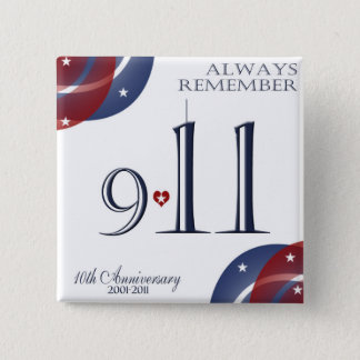 9-11 Tenth Anniversary Patriotic Buttons