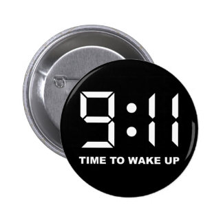 9:11 Time to wake up 6 Cm Round Badge