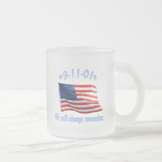 9-11 We Will Always Remember Frosted Glass Mug