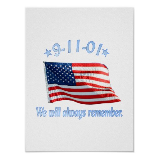 9-11 We Will Always Remember Poster