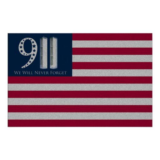 9-11 We Will Never Forget American Flag Poster