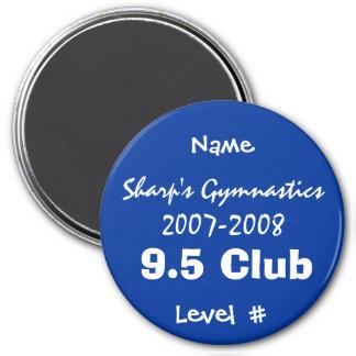 9.5 Club Magnet