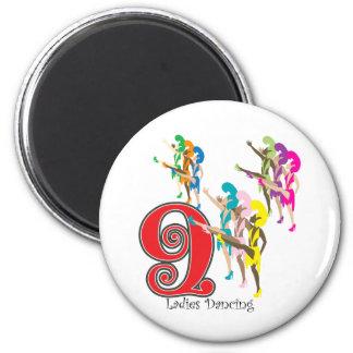 9 Ladies Dancing 6 Cm Round Magnet