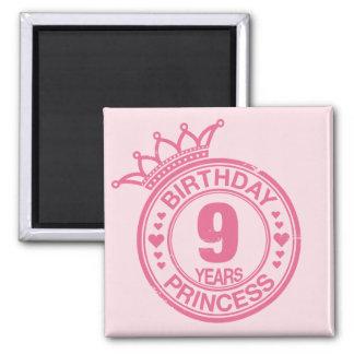 9 years - Birthday Princess - pink Square Magnet