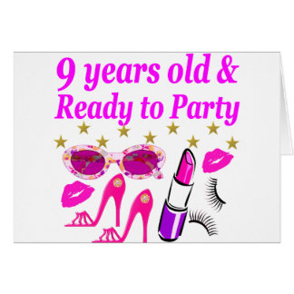 9 YRS OLD AND READ Y TO PARTY LITTLE DIVA DESIGN CARD