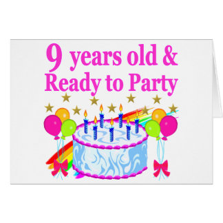 9 YRS OLD AND READY TO PARTY BIRTHDAY CAKE DESIGN GREETING CARD