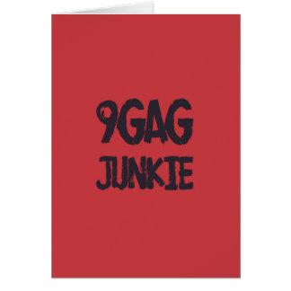 9gag junkie greeting card