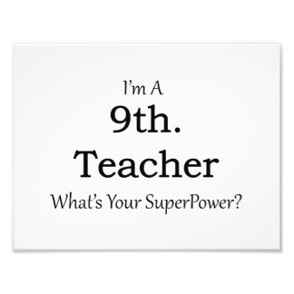 9th. Grade Teacher Photographic Print