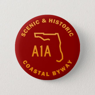 A1A Scenic and Historic Coastal Byway 6 Cm Round Badge