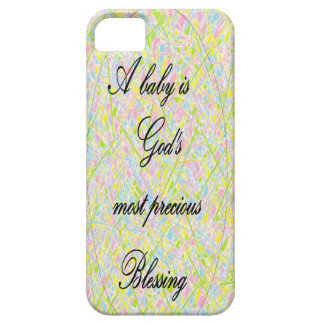 A Baby is God's Most Precious Blessing iPhone 5 Cover