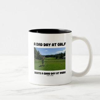 A Bad Day At Golf Beats A Good Day At Work Two-Tone Mug