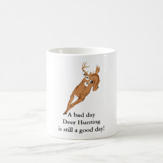 A bad day Deer Hunting is still a good day! Basic White Mug