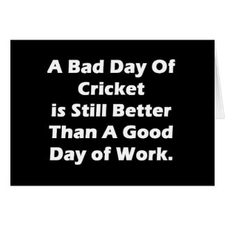A Bad Day Of Cricket Greeting Card