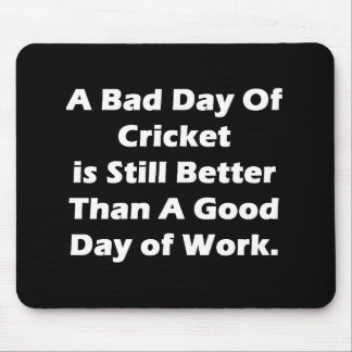 A Bad Day Of Cricket Mouse Pad