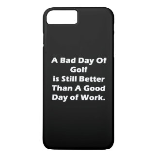 A Bad Day Of Golf iPhone 7 Plus Case