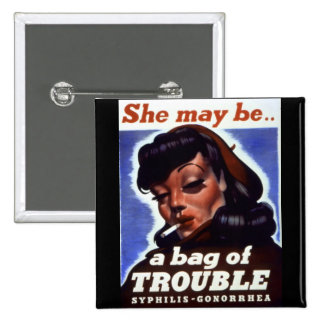 """A Bag of Trouble"" WWII STI Warning Soldiers Button"