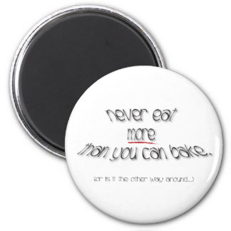 A Baker's Oath 6 Cm Round Magnet