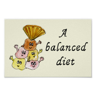 A Balanced Diet Funny Ice cream Quirky Art Slogan Poster