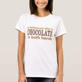 A Balanced Diet is... T-Shirt