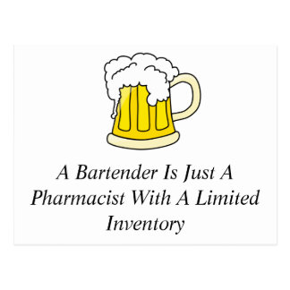 A Bartender Is Just A Pharmacist Postcard