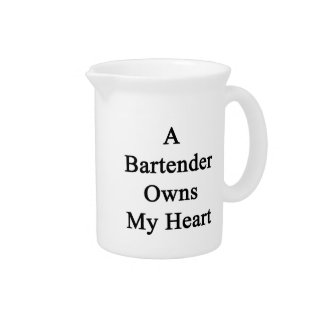 A Bartender Owns My Heart Drink Pitchers