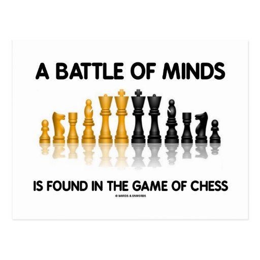 A Battle Of Minds Is Found In The Game Of Chess Post Card