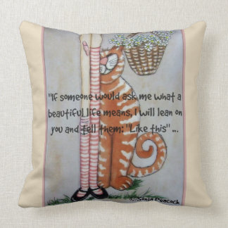A beautiful life cushion