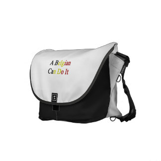 A Belgian Can Do It Courier Bag