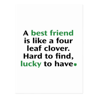 A Best Friend Is Like A Four Leaf Clover Postcard