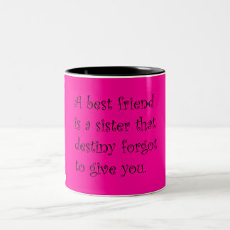 """A best friend..."" Two-Tone Mug"