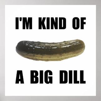 A Big Dill Poster